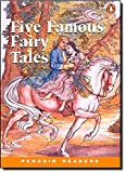 *FIVE FAMOUS FAIRY TALES           PGRN2 (Penguin Readers, Level 2)