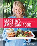 Martha's American Food: A Celebration of Our Nation's Most Treasured Dishes, from Coast to Coast 画像