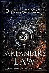 Farlanders' Law (The Rose Shield Book 3) (English Edition)