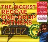 Biggest Reggae One Drop Anthems 2007
