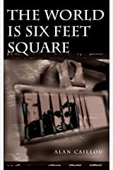 World is Six Feet Square Paperback