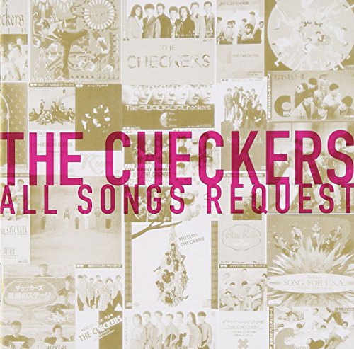 THE CHECKERS ALL SONGS REQUESTの詳細を見る
