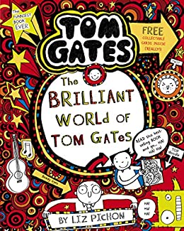 The Brilliant World of Tom Gates (Tom Gates series Book 1) by [Pichon, Liz]