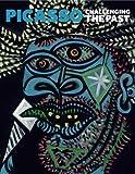 パブロ・ピカソ Picasso: Challenging the Past (National Gallery Company)