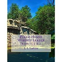 Psalm-Hymns Worship Leader: Books 1, 2 & 3