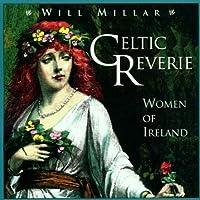 Celtic Reverie: Women of Ireland by Will Millar