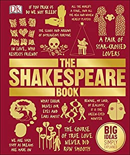 The Shakespeare Book: Big Ideas Simply Explained by [Dorling Kindersley]