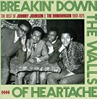 Breakin' Down the Walls of Heartache by Johnny Johnson (2008-11-11)