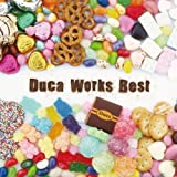 Duca Works Best