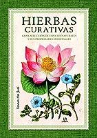 Hierbas curativas / Healing Herbs