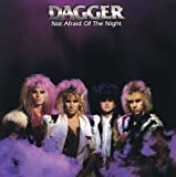 Not Afraid Of The Night by Dagger (2009-04-07)