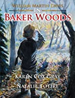 William Martin Davis in Baker Woods