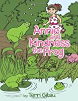 Annie and Kindness the Frog