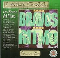 Bravos Del Ritmo: Latin Gold Collection