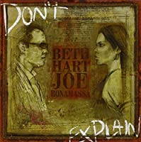 Don't Explain by Beth Hart & Joe Bonamassa