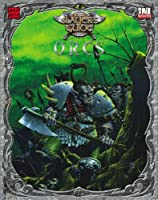 The Slayer's Guide to Orcs