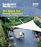 Gardeners' World: 101 Ideas for Small Gardens (English Edition)