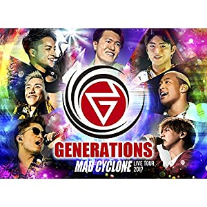 GENERATIONS LIVE TOUR 2017 MAD CYCLONE(DVD2枚組)