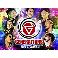 GENERATIONS LIVE TOUR 2017 MAD CYCLONE2018