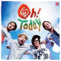 Oh! Today (CD+DVD)