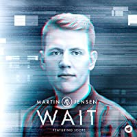 Wait [feat. Loote]