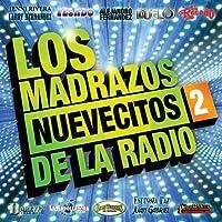 Vol. 2-Los Madrazos Nuevecitos De La Radio