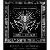 【メーカー特典あり】「LEGEND - S - BAPTISM XX - 」 (LIVE AT HIROSHIMA GREEN ARENA) [Blu-ray] (「- BAPTISM XX -」うちわ付)