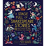 A Stage Full of Shakespeare Stories: 12 Tales from the World's Most Famous Playwright: 3