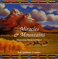 Miracles & Mountains