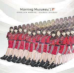 BRAND NEW MORNING/ジェラシー ジェラシー(初回生産限定盤A)(DVD付)