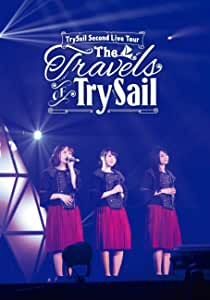 """TrySail Second Live Tour""""The Travels of TrySail"""" [Blu-ray]"""