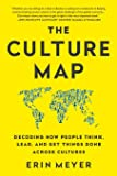 The Culture Map: Decoding How People Think, Lead, and Get Th…