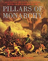 Pillars of Monarchy: An Outline of the Political and Social History of Royal Guards 1400-1984