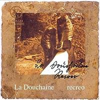 Recreo: Ensemble La Douchaine