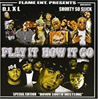 Play It How It Go: Down South