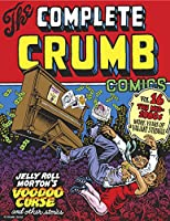 The Complete Crumb Comics 16: The Mid-1980s: More Years of Valiant Struggle