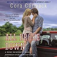 All Broke Down (Rusk University)
