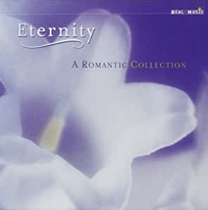 Eternity: A Romantic Collection