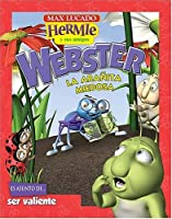 Webster, La Aranita Miedosa/ Webster, The Scaredy Spider (Max Lucado's Hermie & Friends)