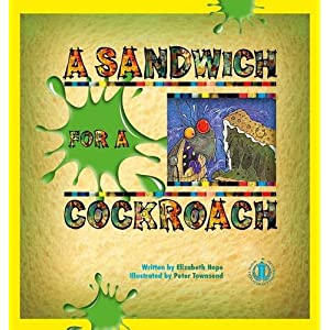 A Sandwich for a Cockroach (The Literacy Tower)