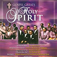 Holy Spirit: Gospel Greats