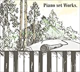 Piano set Works.