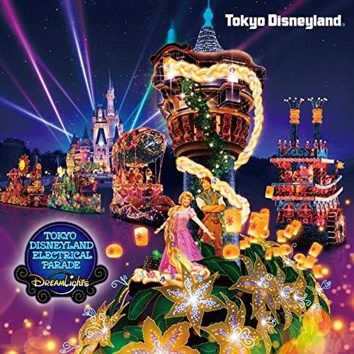 東京ディズニーランド・エレクトリカルパレード・ドリームライツ ~2015 リニューアル・バージョン~