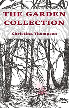 The Garden Collection by [Thompson, Christina]