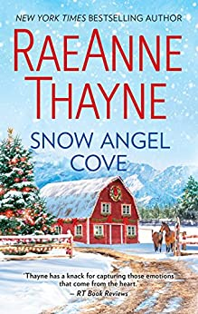 Snow Angel Cove (Haven Point Book 1) by [Thayne, Raeanne]