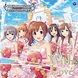 【早期購入特典あり】THE IDOLM@STER CINDERELLA GIRLS STARLIGHT MASTER 19 With Love(ジャケ柄ステッカー付)