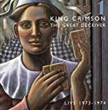 The Great Deceiver 1: Live 1973-1974