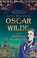 Oscar Wilde and the Murders at Reading Gaol: Oscar Wilde Mystery: 6