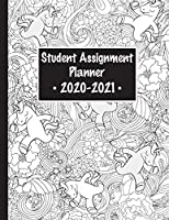Student Assignment Planner 2020-2021: 24-Month Calendar with Coloring Unicorn Cover