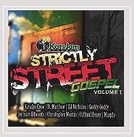 Vol. 1-Strictly Street Gospel